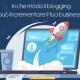 In che modo il blogging può incrementare il tuo business