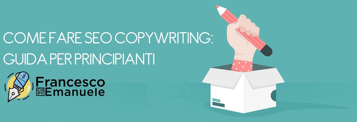 Come fare SEO Copywriting - Guida Per Principianti - Banner introduttivo