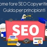 Come fare SEO Copywriting: Guida per principianti